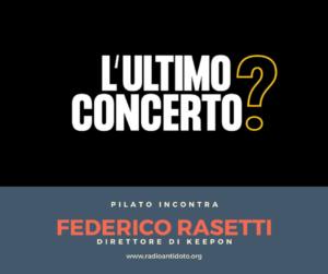 Read more about the article Pilato incontra Federico Rasetti