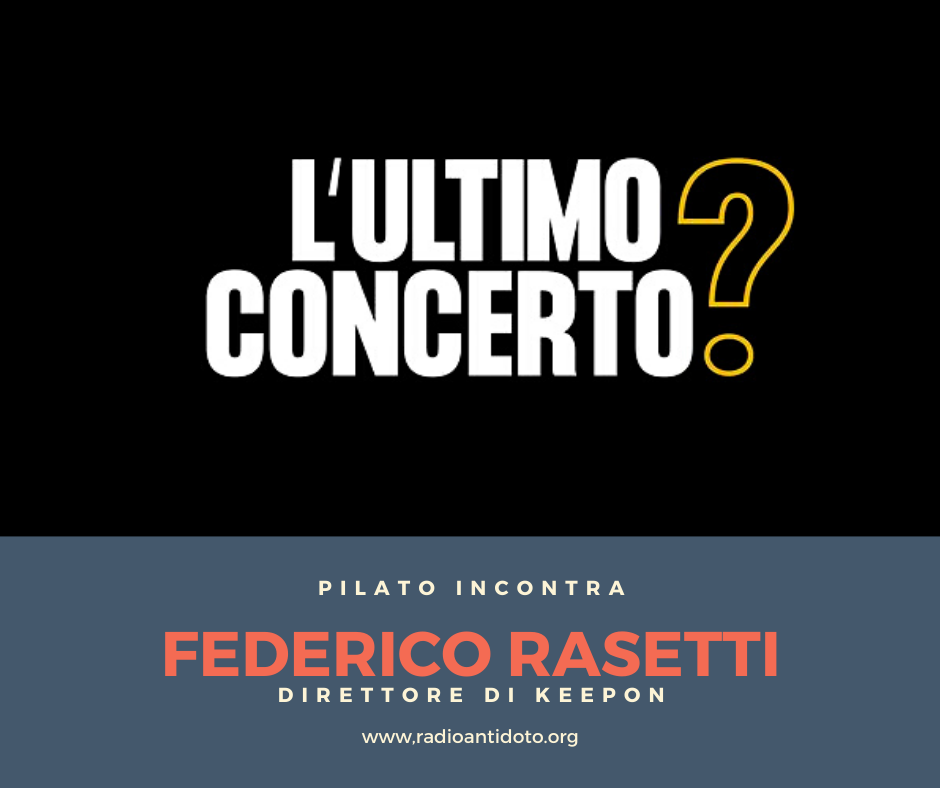 Pilato incontra Ultimo Concerto?