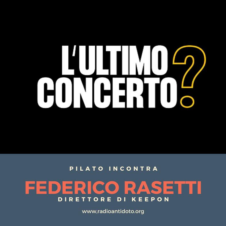 Pilato incontra Federico Rasetti